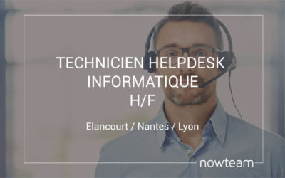 Technicien helpdesk informatique (H/F)
