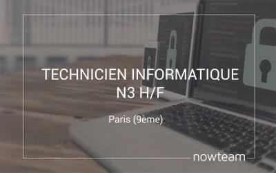 Technicien Informatique N3 (H/F)