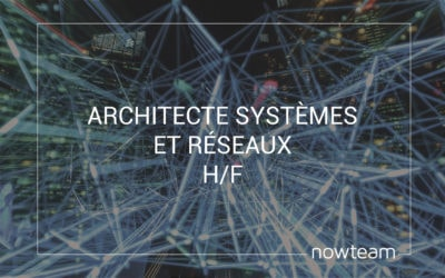 Architecte systèmes et réseaux PME et ETI (H/F)
