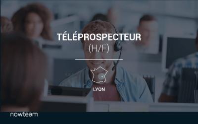 Téléprospecteur (H/F) Lyon