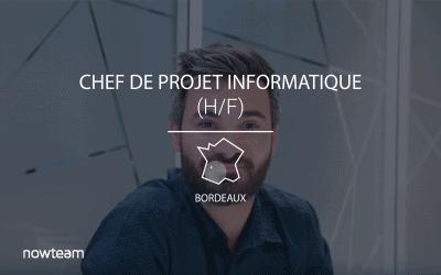 Chef de Projet Informatique Bordeaux (H/F)