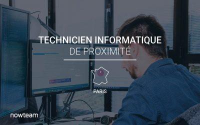 Technicien Informatique de Proximité (H/F) PARIS