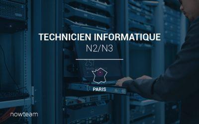 Technicien informatique N2/N3 (H/F) PARIS