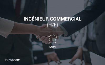 Ingénieur Commercial (H/F) LYON