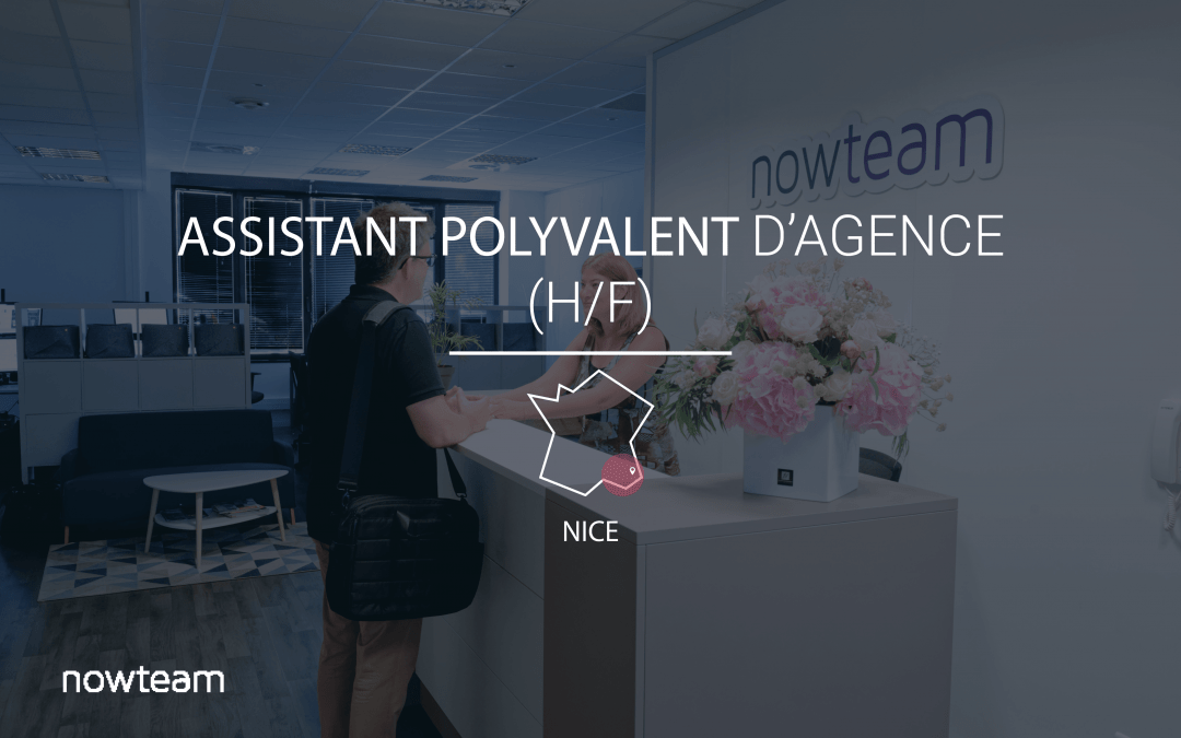 Assistant Polyvalent d'Agence NICE